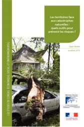 Les territoires face aux catastrophes naturelles : quels outils pour prévenir les risques ?
