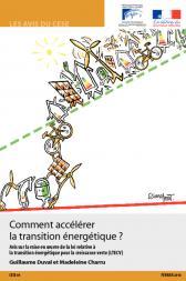 Comment accélérer la transition énergétique ? Avis sur la mise en œuvre de la loi relative à la transition énergétique pour la croissance verte (LTECV)