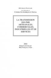 La transmission des PME artisanales, commerciales, industrielles et de services