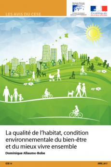 La qualité de l'habitat, condition environnementale du bien-être et du mieux vivre ensemble