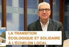 Le CESE a adopté son avis sur la transition écologique et solidaire à l'échelon local