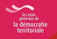 Etats généraux de la démocratie territoriale