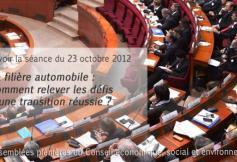 """Revoir la séance du 23 Octobre 2012 : """"la filière automobile : comment relever les défis d'une transition réussie ?"""""""