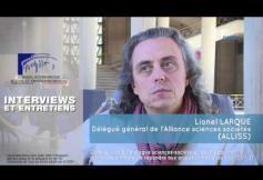 Questions à  Lionel LARQUE (ALLISS) - Dialogues sciences-société