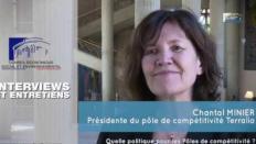 Questions à Chantal MINIER, (pôle-TERRALIA) - Pôles de compétitivité